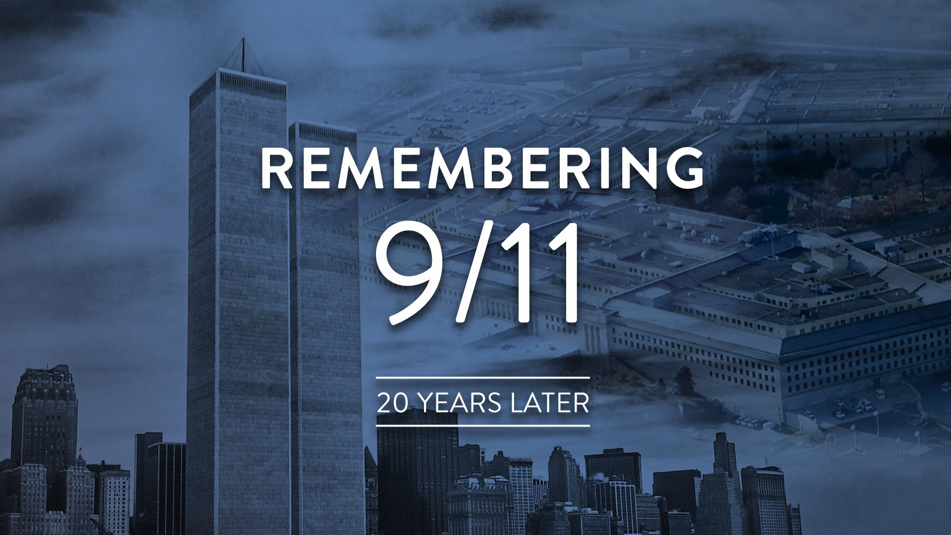 Remembering 9/11 20 Years Later